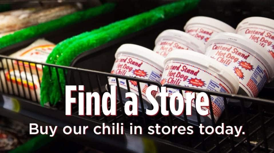 Buy our chili in stores today.
